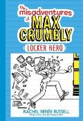 Locker Hero: The Misadventures of Max Crumbly #1