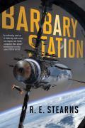 Barbary Station Shieldrunner Pirates Book 1