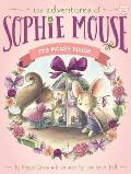 Adventures of Sophie Mouse 11 Mouse House