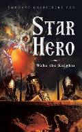 Star Hero: Wake the Knights