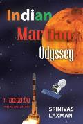 Indian Martian Odyssey: A Journey to the Red Planet