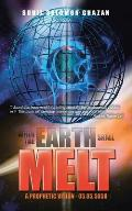 When the Earth Shall Melt: A Prophetic Vision - 05.05.5050