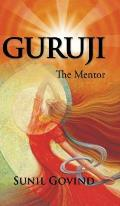 Guruji: The Mentor