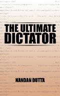 The Ultimate Dictator
