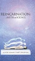 Reincarnation: A Myth or Science