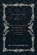 A Critical Study of the Novels: Of Rokeya Shakwat Hossain Zeenuth Futehally Iqbalunnisa Hussain Tara Ali Baig Attia Hosain