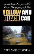 Poems and a Parable from the Gypsy of the Yellow and Black Car