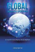 Global Wireless Spiderweb: The Invisible Threat Posed by Wireless Radiation