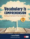 Vocabulary Is Comprehension Getting To The Root Of Text Complexity