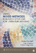 Conducting Literature Reviews The Mixed Methods Research Synthesis Approach