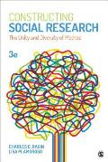 Constructing Social Research The Unity & Diversity Of Method