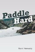Paddle Hard