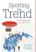 Spotting the Trend: An Entrepreneur's Success Story