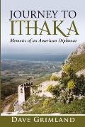Journey to Ithaka: Memoirs of an American Diplomat