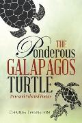 The Ponderous Galapagos Turtle: New and Selected Poems