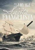 The Voyage of the Santa Evangelista
