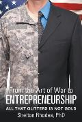 From the Art of War to Entrepreneurship: All That Glitters Is Not Gold
