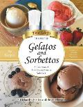 Gelatos and Sorbettos: A Collection of Fine Frozen Desserts (Volume 1): The Best of Two Chefs