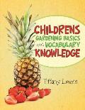 Childrens Gardening Basics and Vocabulary Knowledge