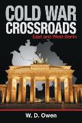 Cold War Crossroads: East and West Berlin