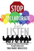 Stop Collaborate and Listen: Developing Impactful HR Partnerships through Collaboration