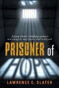 Prisoner of Hope: A young woman's terrifying experience and courageous escape from a modern-day cult