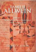 Familie Allwein: Volume 2: Journey in Time & Place - Part 1