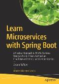 Learn Microservices with Spring Boot: A Practical Approach to Restful Services Using an Event-Driven Architecture, Cloud-Native Patterns, and Containe