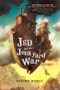 Jed & the Junkyard War