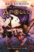 The Tyrant's Tomb (Trials of Apollo #4)