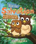 Wise for Salvation Meaningful Devotions for Families with Little Ones