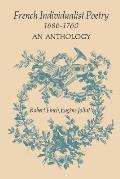 French Individualist Poetry 1686-1760: An Anthology