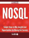 Nosql - Simple Steps to Win, Insights and Opportunities for Maxing Out Success
