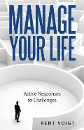 Manage Your Life: Active Responses to Challenges