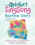 The Alphabet Singsong Bedtime Story