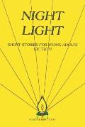 Night Light: Short Stories for Young Adults