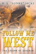 Follow Me West: The Legend of Abraham