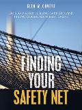 Finding Your Safety Net: Do Having Faith, Being Baptized, and Taking Communion Have Value?