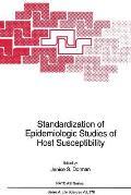 Standardization of Epidemiologic Studies of Host Susceptibility