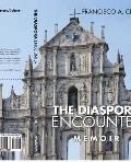 The Diaspora Encounter: Memoir
