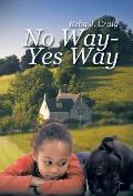No Way - Yes Way