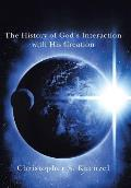 The History of God's Interaction with His Creation