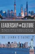 Leadership and Culture: The Rapid Rise of Chinese Transformational Leadership: The Model for the Contemporary Chinese Business Leader (the Stu