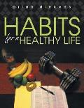 Habits for a Healthy Life