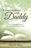 Conversations with Daddy: The Understanding of Identity and Relationship