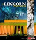 Lincoln Memorial Myths Legends & Facts