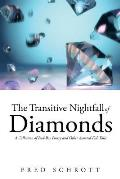 The Transitive Nightfall of Diamonds: A Collection of Bad-Boy Poetry and Other Assorted Fish Tales