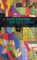 A Patchwork of Old Spies