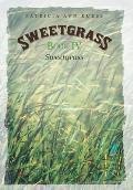 Sweetgrass: Book IV: Sweetgrass