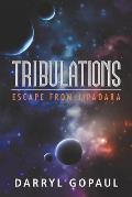 Tribulations: Escape from Jipadara